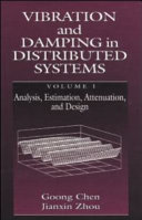 Vibration and Damping in Distributed Systems