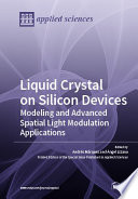 Liquid Crystal on Silicon Devices