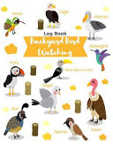 Backyard Bird Watching Logbook  Keys to Bird Identification Backyard National Field Guide Journal Notebook