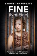 Fine (Not Fine)