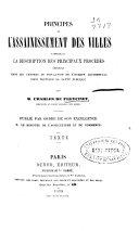 Principes de l'assainissement des villes comprenant la description del principaux procédés