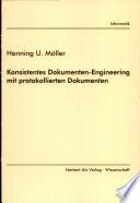 Konsistentes Dokumenten-Engineering mit protokollierten Dokumenten