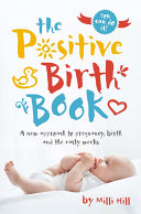 The Positive Birth Book