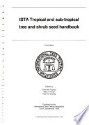 ISTA Tropical and Sub-tropical Tree and Shrub Seed Handbook