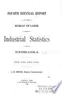 Biennial Report of the Bureau of Labor and Industrial Statistics of Nebraska