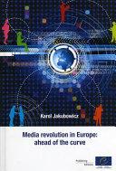 Media Revolution in Europe