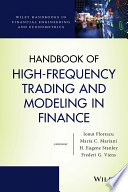 Handbook of High Frequency Trading and Modeling in Finance