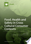Food  Health and Safety in Cross Cultural Consumer Contexts Book