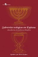 Subversões teológicas em Espinosa ebook