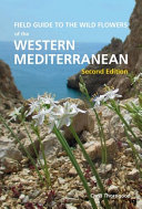 Field Guide to the Wild Flowers of the Western Mediterranean  Second Edition