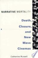 Narrative Mortality