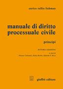 Manuale di diritto processuale civile. Principi