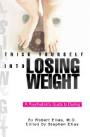 Trick Yourself Into Losing Weight