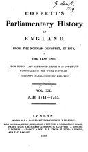 """Cobbett's Parliamentary History of England from the Norman Conquest in 1066, to the Year 1803, from which Last-mentioned Epoch it is Continued Downwards in the Work Entitled, """"Cobbett's Parliamentary Debates"""" ..."""