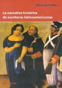 La narrativa histórica de escritoras latinoamericanas