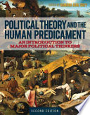 Political Theory and the Human Predicament