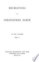 The Works of Professor Wilson of the University of Edinburgh  Recreations of Christopher North Book PDF