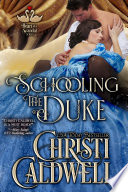 Schooling the Duke  : The Heart of a Scandal