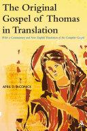The Original Gospel of Thomas in Translation