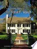 The Country Houses of John F  Staub