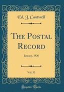 The Postal Record  Vol  33