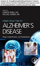 Global Clinical Trials for Alzheimer   s Disease