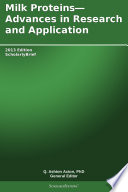 Milk Proteins   Advances in Research and Application  2013 Edition