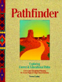 The Pathfinder - Exploring Career and Educational Paths