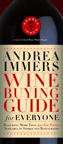 Andrea Immer s Wine Buying Guide for Everyone