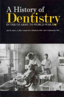 A History of Dentistry in the US Army to World War II