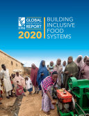 2020 Global food policy report: Building inclusive food systems