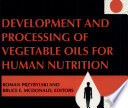 Development and Processing of Vegetable Oils for Human Nutrition