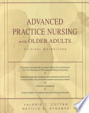 Advanced Practice Nursing with Older Adults  : Clinical Guidelines