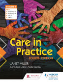 Care in Practice Higher  Fourth Edition