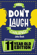 The Don t Laugh Challenge   11 Year Old Edition