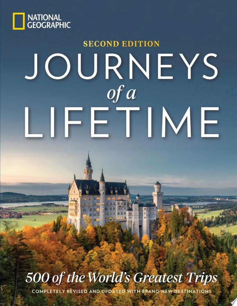 Journeys of a Lifetime  Second Edition