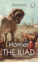 The Iliad. Illustrated edition Pdf/ePub eBook