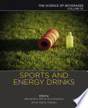 """Sports and Energy Drinks: Volume 10: The Science of Beverages"" by Alexandru Grumezescu, Alina Maria Holban"