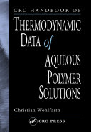 CRC Handbook of Thermodynamic Data of Aqueous Polymer Solutions