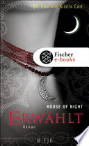 Erwählt  : House of Night 3