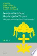 Dionysius Bar Al B S Treatise Against The Jews