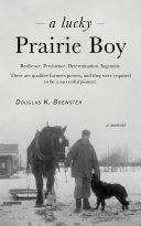 A Lucky Prairie Boy Book