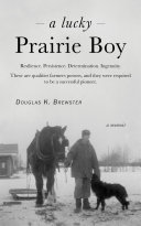 A Lucky Prairie Boy