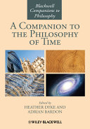 A Companion to the Philosophy of Time - Seite 152