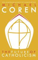 The Future of Catholicism Pdf/ePub eBook