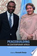 Peacebuilding In Contemporary Africa