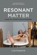 Resonant Matter