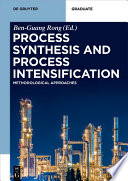 Process Synthesis and Process Intensification Book