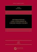 Pdf International Civil Litigation in United States Courts