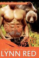 Bear with Me (Alpha Werebear Shifter Romance)